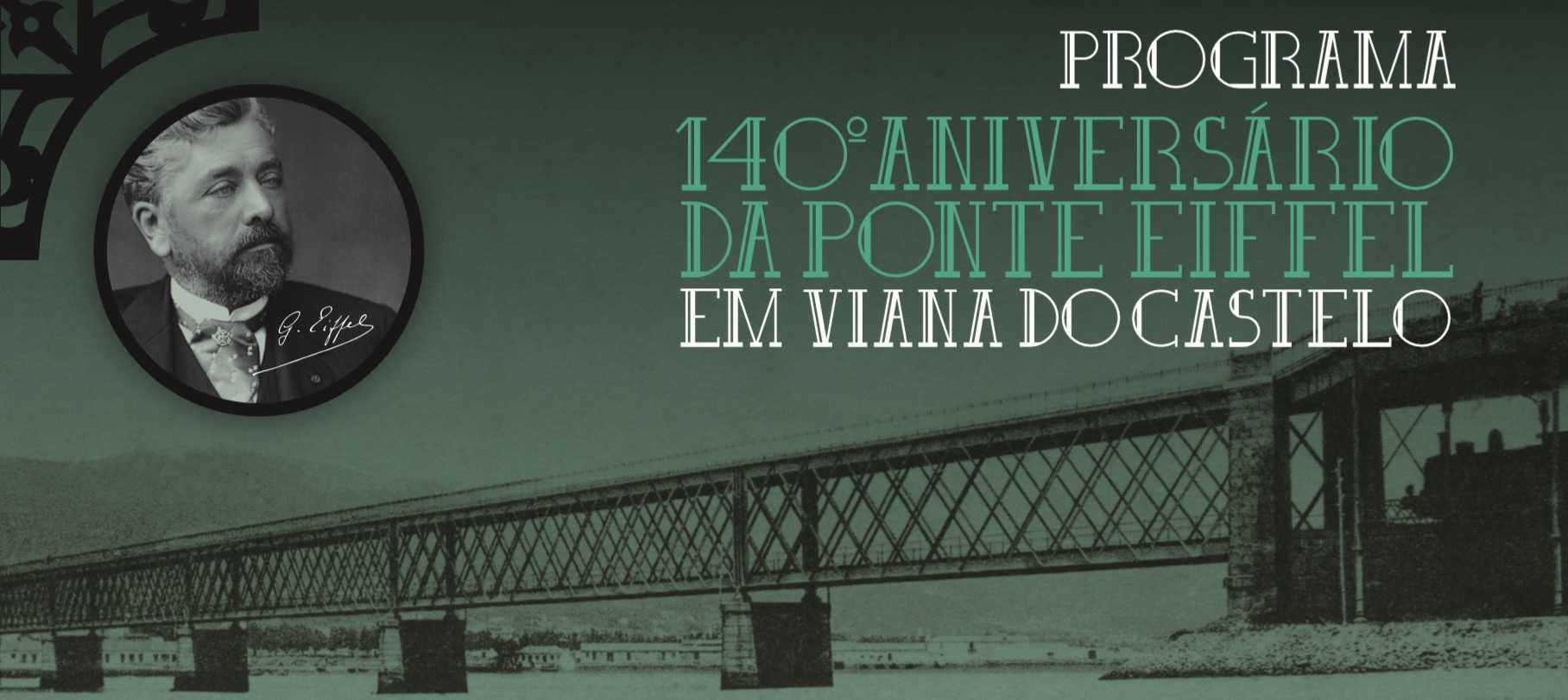 Descendentes de Gustave Eiffel nos 140 anos da ponte metálica de Viana