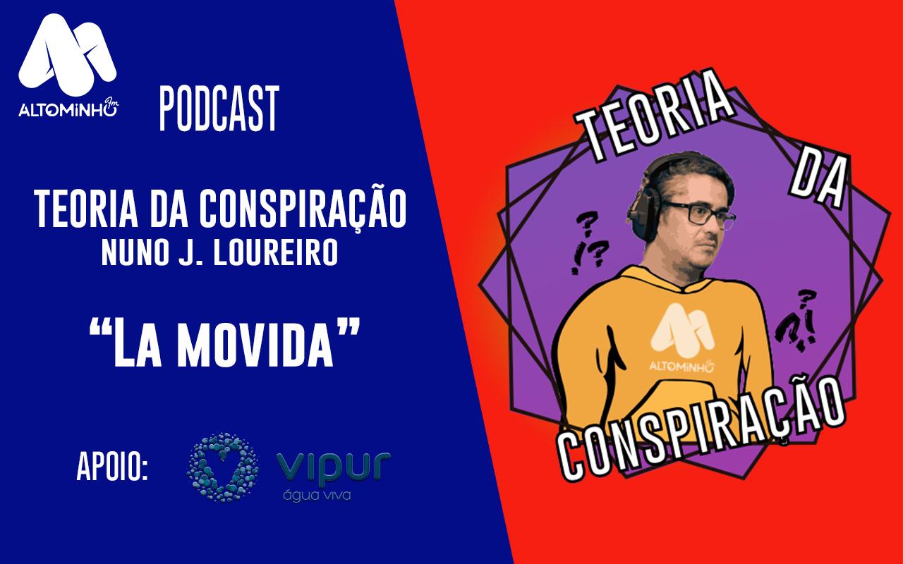 La Movida Vianense  | Teoria da Conspiração (Ep. 45)