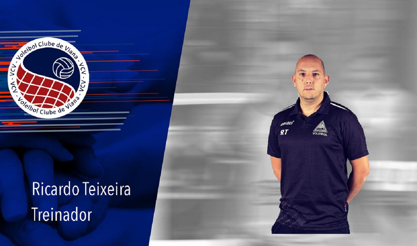 Ricardo Teixeira é o treinador do Voleibol Clube de Viana/Casa Peixoto para a época 2019/2020