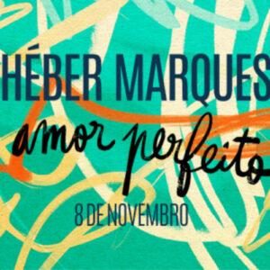 O Que Se Faz Por Cá – 15 Nov – Héber Marques