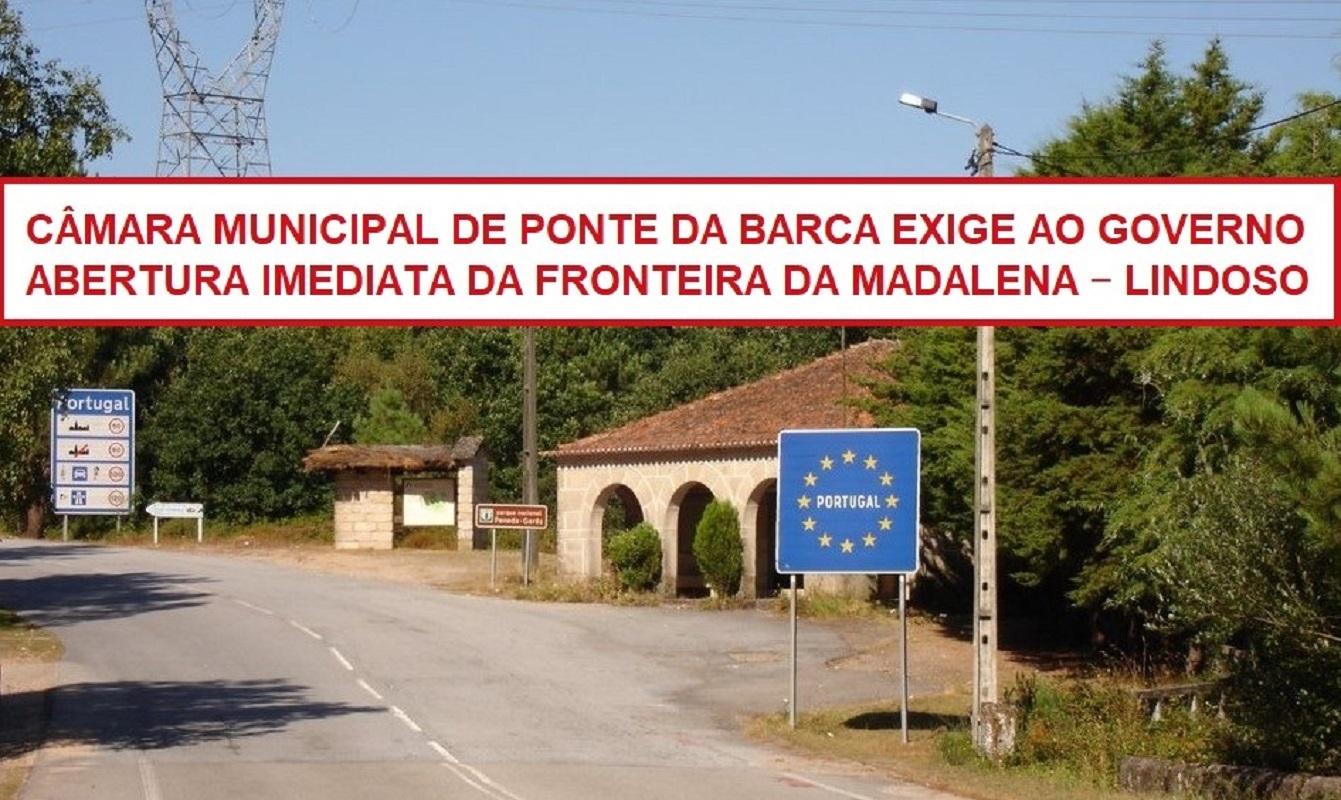 Câmara de Ponte da Barca exige abertura imediata da fronteira da Madalena – Lindoso