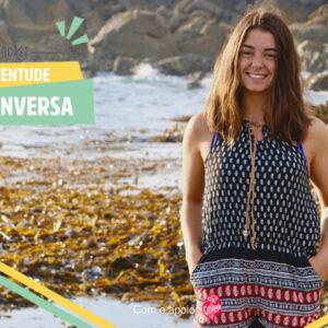 Juventude à Conversa [Ep.02] | Raquel Gaião